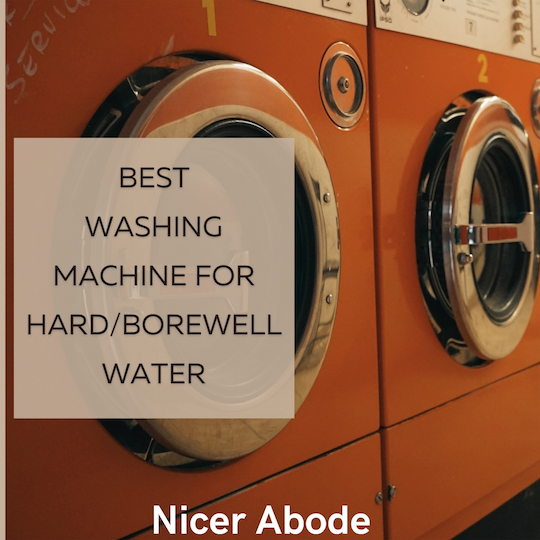 best washing machine for hard and borewell water